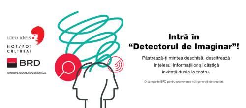 """BRD susține pentru cel de-al patrulea an Festivalul Ideo Ideis și lansează """"Detectorul de imaginar"""""""