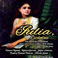 #Teatru | Iulia, o scanteie…