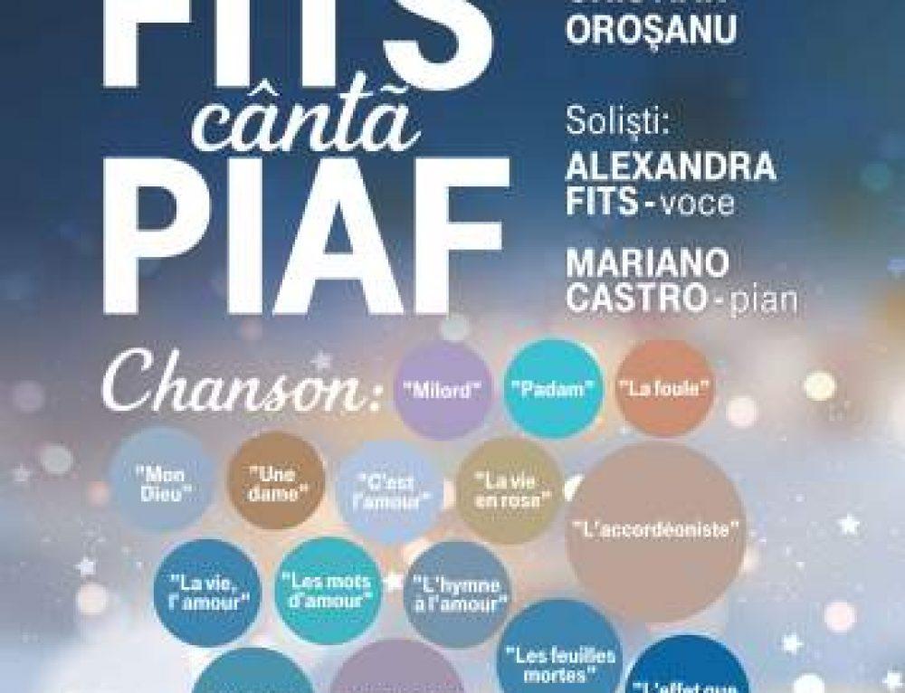 Fits cântă Piaf, la Sala Radio