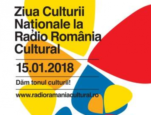 Ziua Culturii Naţionale la Radio România Cultural – 15 ianuarie 2018