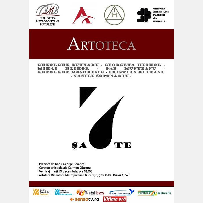 """Afiș """"Șapte""""- expoziție colectivă inedită de pictură și sculptură la Artoteca BMB"""