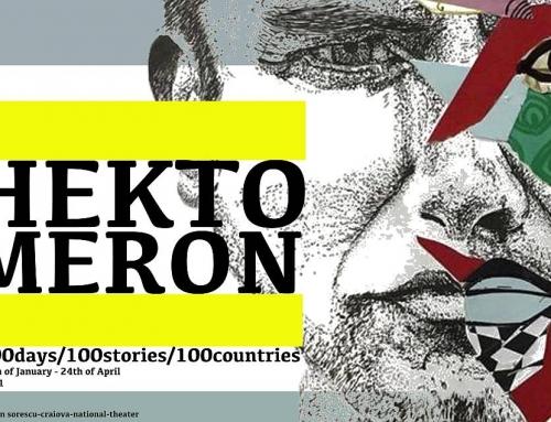 HEKTOMERON – 100 de regizori din 100 de țări lucrează online pentru un proiect inedit al Teatrului Național Craiova